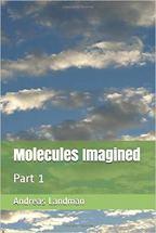 Molecules Imagined
